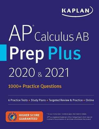 AP Calculus AB Prep Plus 2020  2021: 8 Practice Tests + Study Plans + Review Notes + Online Resources