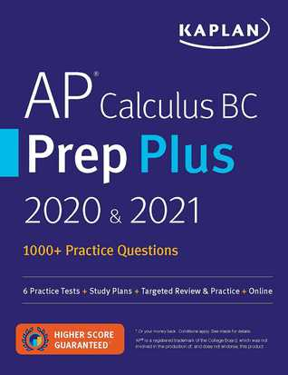 AP Calculus BC Prep Plus 2020  2021: 6 Practice Tests + Study Plans + Review Notes + Online Resources