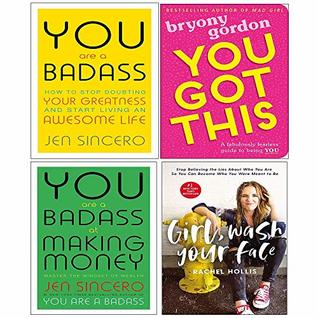 You Got This, You Are A Badass And At Making Money, Girl Wash Your Face 4 Books Collection Set