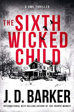 The Sixth Wicked Child (4MK Thriller, #3)