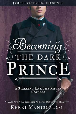 Becoming the Dark Prince (Stalking Jack the Ripper, #3.5)