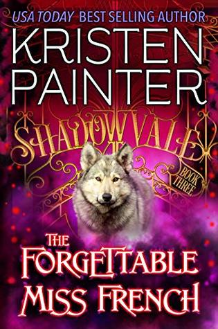 The Forgettable Miss French (Shadowvale, #3)