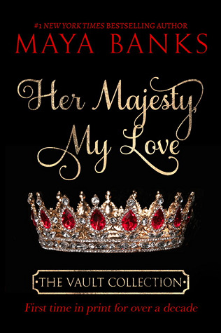 Her Majesty, My Love (The Vault Collection, #2)