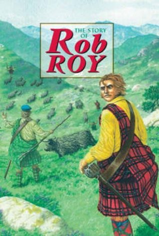 Story Of Rob Roy