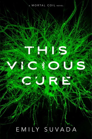 This Vicious Cure (This Mortal Coil, #3)