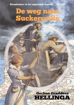 De weg naar Suckersville by Gerben Graddesz Hellinga