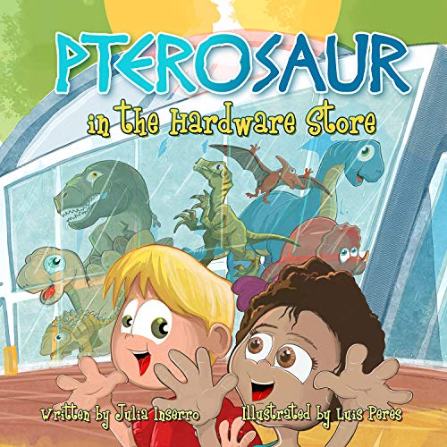 Pterosaur in the Hardware Store: a dinosaur book about the power of imagination