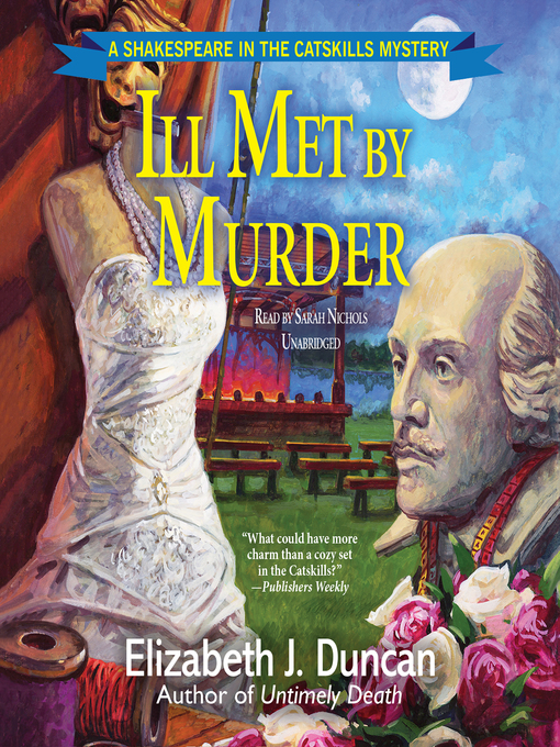 Ill Met by Murder (Shakespeare in the Catskills Mystery #2) (Audiobook)