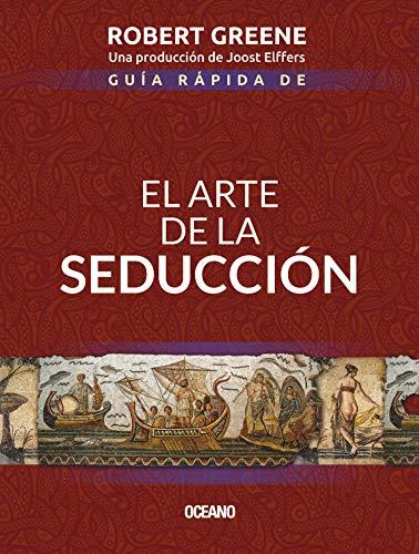 Guía rápida de El arte de la seducción
