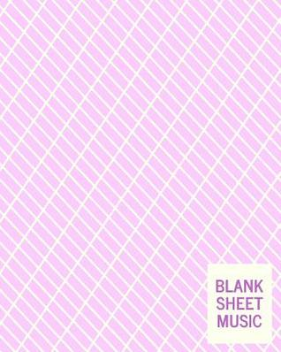 Blank Sheet Music: Standard Manuscript Paper Notebook for Piano and Vocal Composition with Lavender Cover