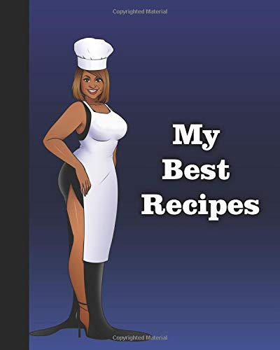 My best recipes: Blank Recipe Journal, recipe Notebook. with 200 numbered pages for your healthy Recipe. Cook book for healthy food (Cookbook Journal)