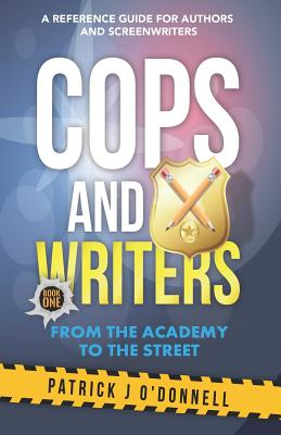 Cops and Writers: From The Academy To The Street