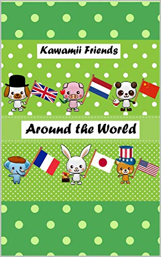Around the World - Alrededor del mundo: A Picture Book for Children - Un álbum ilustrado infantil