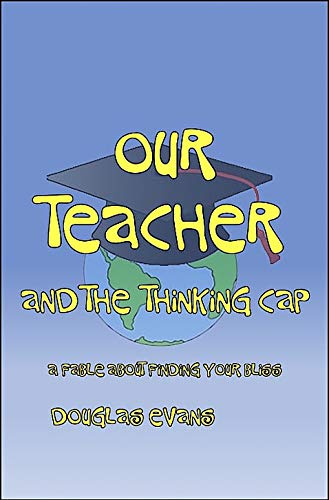 Our Teacher & the Thinking Cap