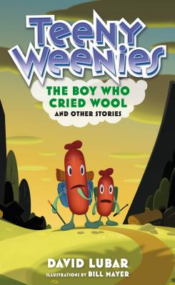 Teeny Weenies: The Boy Who Cried Wool: And Other Stories