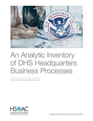 An Analytic Inventory of Dhs Headquarters Business Processes
