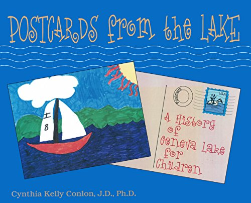 Postcards From the Lake: A History of Geneva Lake for Children