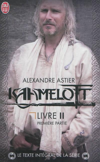 Kaamelott, livre 2, première partie : Épisodes 1 à 50
