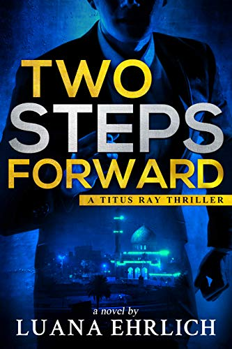 Two Steps Forward (Titus Ray Thriller #6)