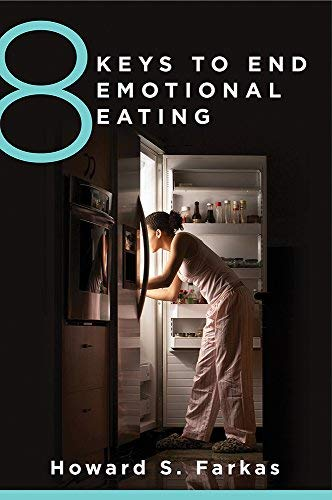 8 Keys to End Emotional Eating (8 Keys to Mental Health)