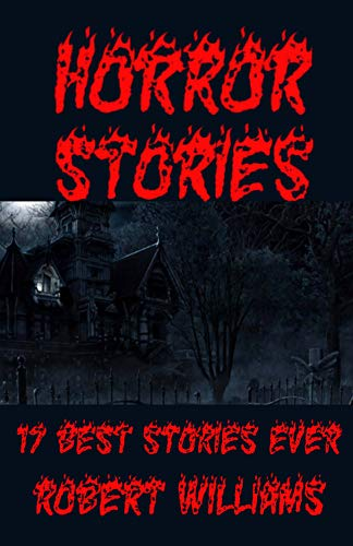 HORROR STORIES BOOK: 10 Breakup Horror Stories From Comedians You Can't Help But Laugh At &7 Tips For Writing Horror Stories