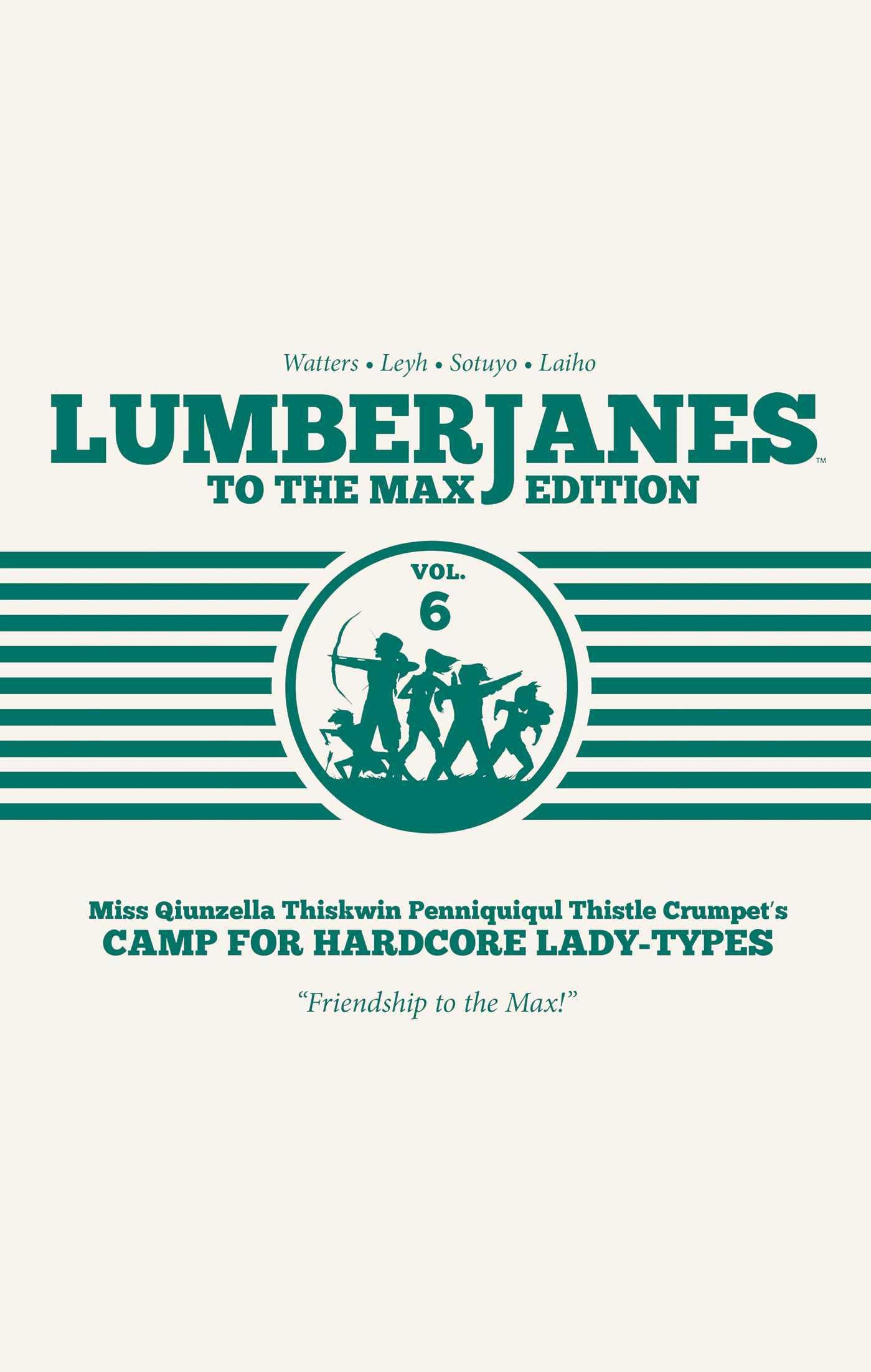 Lumberjanes: To the Max Vol. 6