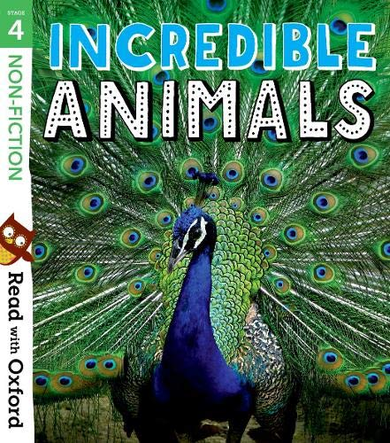 Read with Oxford: Stage 4: Non-fiction: Incredible Animals