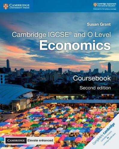 Cambridge IGCSE® and O Level Economics Coursebook with Cambridge Elevate Enhanced Edition (2 Years) (Cambridge International IGCSE)