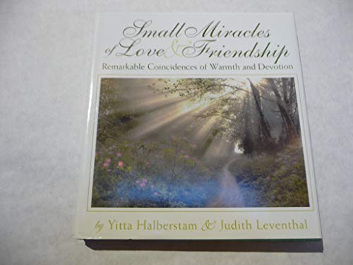 Small Miracles of Love & Friendship