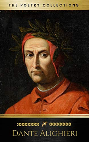 Dante Alighieri: The Poetry Collections