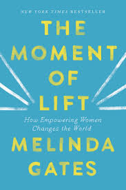 The Moment of Lift by Melinda Gates Book Summary