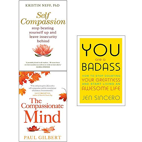 You Are a Badass, Self Compassion, The Compassionate Mind 3 Books Collection Set