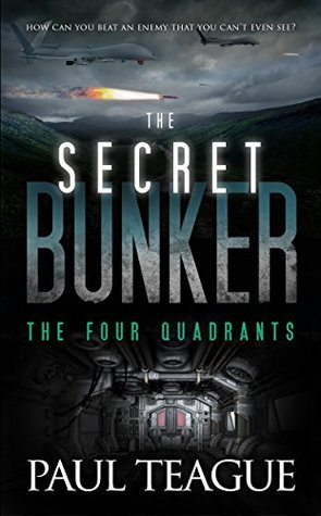The Four Quadrants (The Secret Bunker, #2)