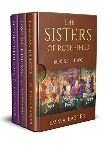 The Sisters of Rosefield: Box Set Two: Books 4-6 (The Sisters of Rosefield Box Set Book 2)