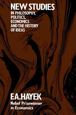 New Studies in Philosophy, Politics, Economics and the History of Ideas