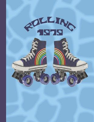 Rolling 1979: A large notebook for note taking, journaling and making plans. Retro Roller Skates on Blue Giraffe Spots Design