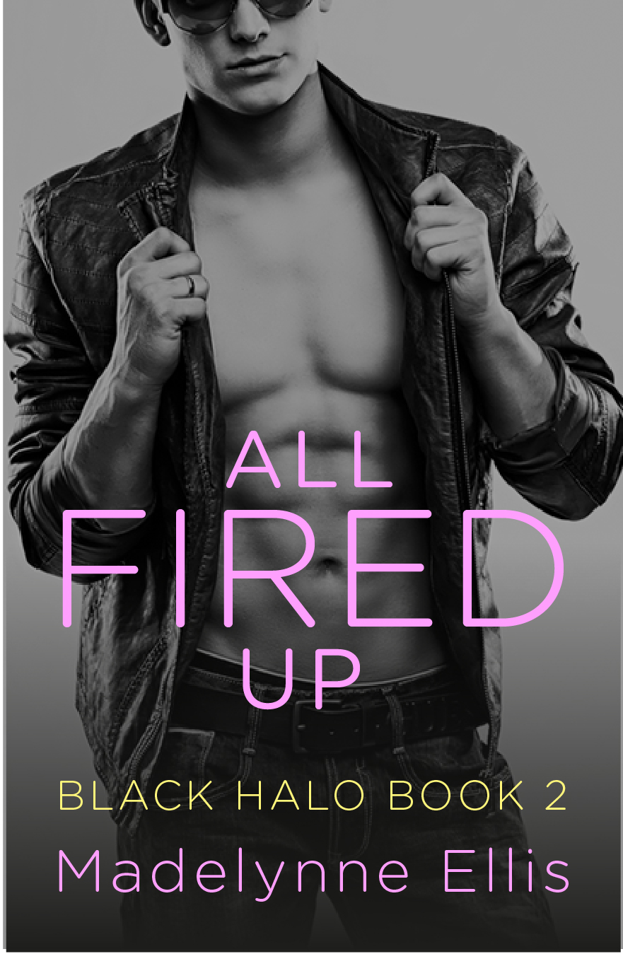 All Fired Up (Black Halo, #2)