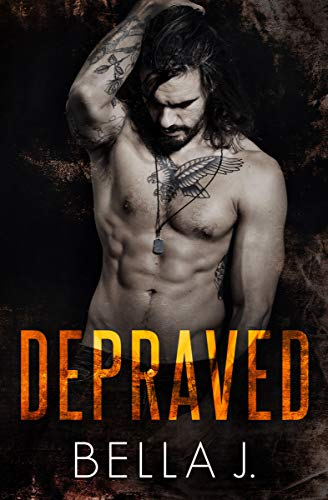 Depraved (American Street Kings, #1)
