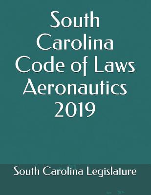 South Carolina Code of Laws Aeronautics 2019