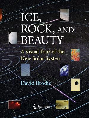 Ice, Rock, and Beauty: A Visual Tour of the New Solar System