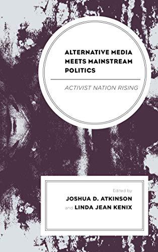 Alternative Media Meets Mainstream Politics: Activist Nation Rising