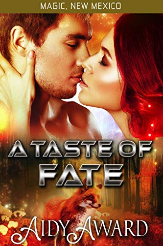 A Taste of Fate (Fated For Curves; Magic, New Mexico, #4)
