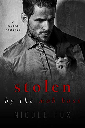 Stolen by the Mob Boss (Russian Crime Brotherhood, #2)