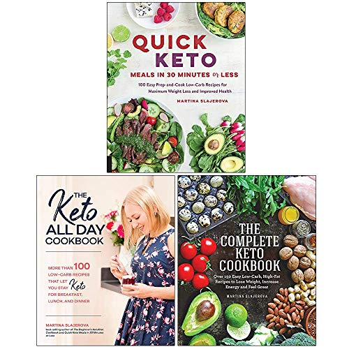 Martina Slajerova Collection 3 Books Set (Quick Keto Meals in 30 Minutes or Less, Keto All Day Cookbook, Complete Keto Cookbook)