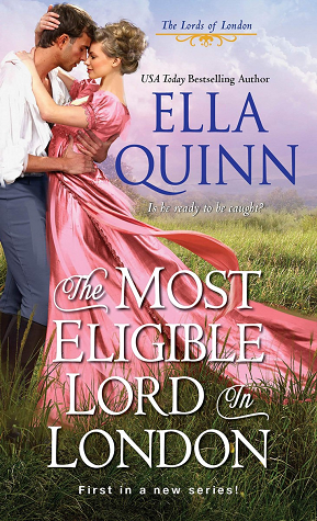 The Most Eligible Lord in London (The Lords of London #1)