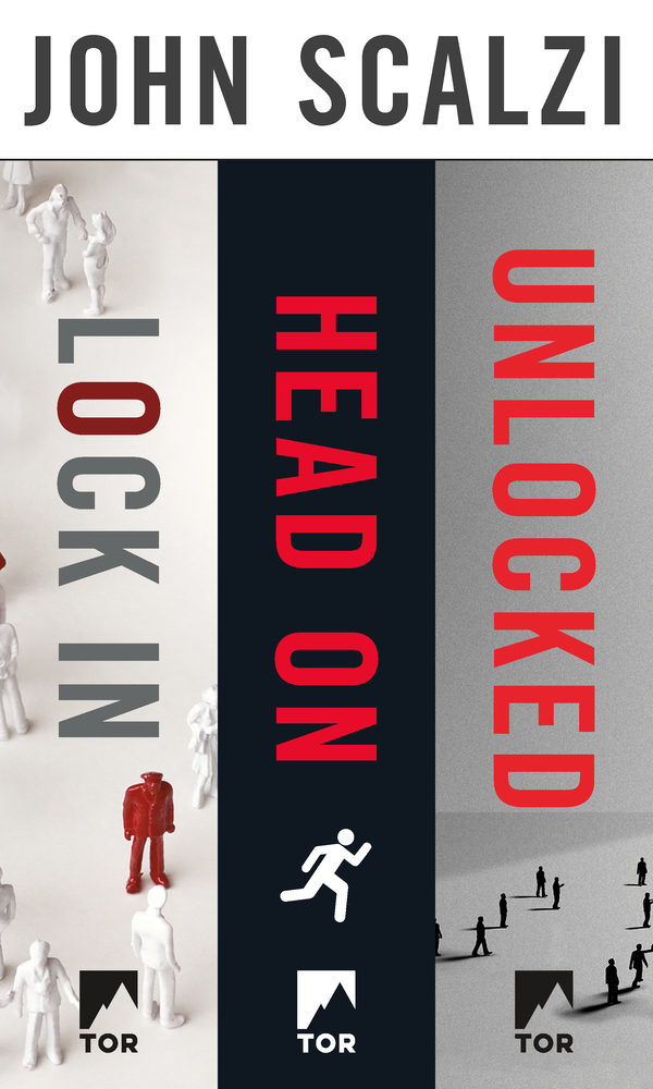 The Lock In Series: Lock In, Head On, Unlocked