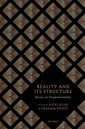 Reality and its Structure: Essays in Fundamentality