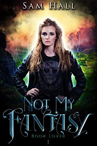 Not My Fantasy (Book Lover, #1)