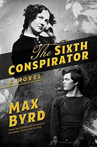 The Sixth Conspirator: A Novel