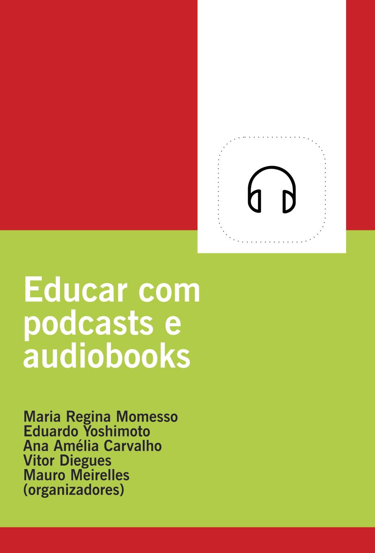 Educar com Podcasts e Audiobooks
